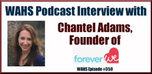 Interview with Chantel Adams ForeverWe.org