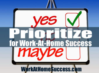 Prioritize for Work-At-Home Success