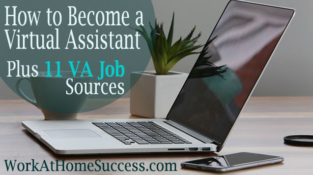 How to Become a Virtual Assistant Plus 11 VA Job Resources