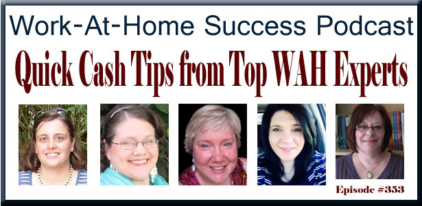 Quick Cash Tips from WAH Experts