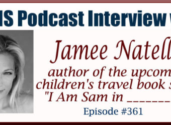 "Interview with Jamee Natella author of ""I Am Sam In ___"""