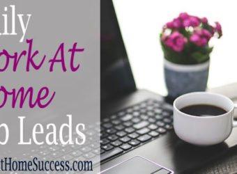 Daily Work-At-Home Jobs Leads at Work-At-Home Success