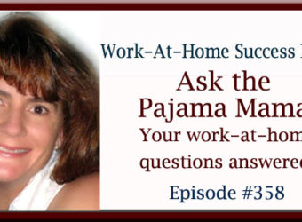 WAHS #358 Ask the Pajama Mama