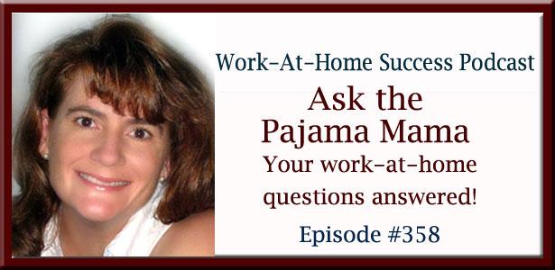 WAHS #358 Ask the Pajama Mama
