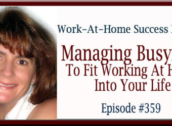 Manage Busyness to Work At Home
