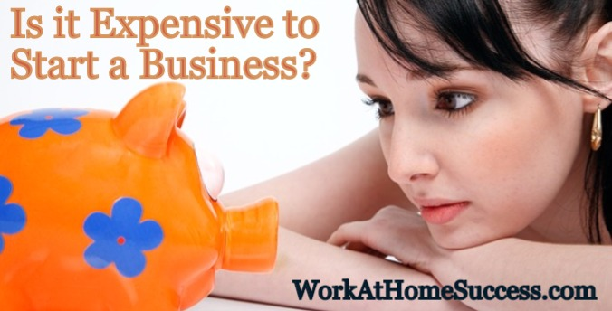 Is it Expensive to Start a Business?