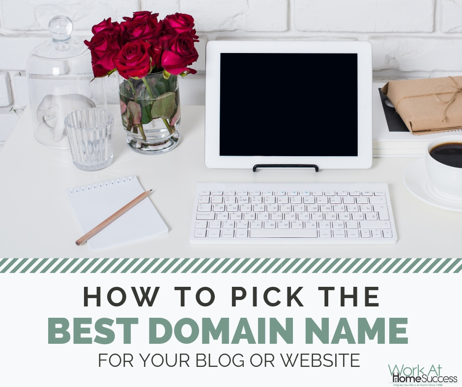 How to Pick the Best Domain Name for Your Blog or Website
