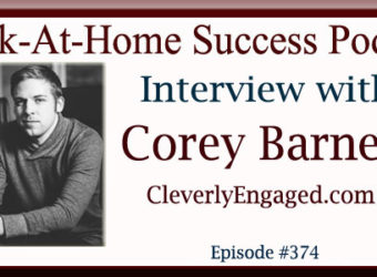 Interview with Corey Barnett - Cleverly Engaged Digital Marketing