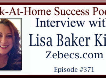Work-At-Home Success Interview with Lisa Baker-King