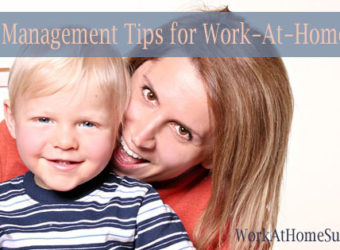 8 Time Management Tips for Work-At-Home Moms
