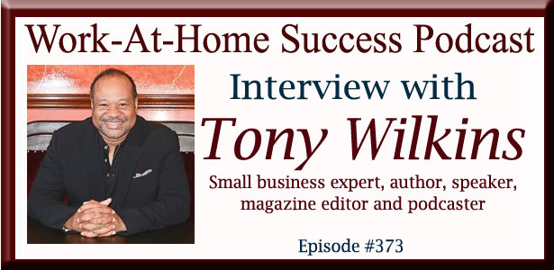 Interview with Small Business Expert Tony Wilkins