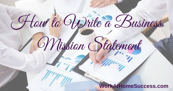 How to Write a Business Mission Statement