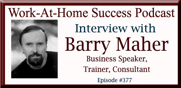 Interview with Business Speaker Barry Maher