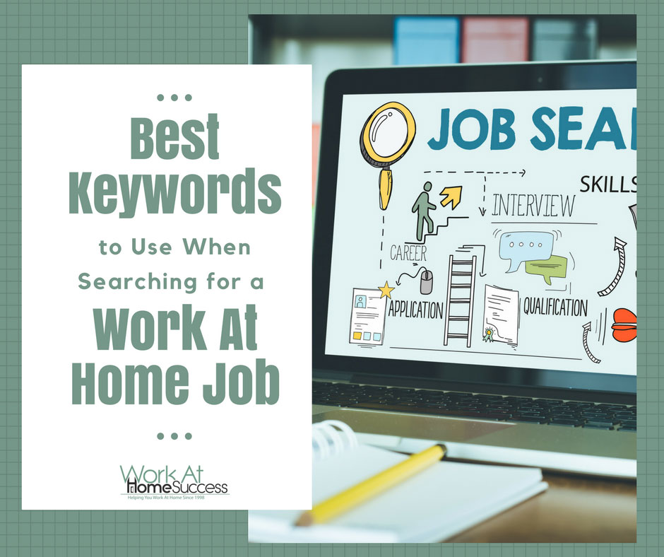 est Keywords to Use When Searching for a Work At Home Job