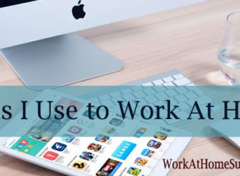 Tools I Use to Work At Home