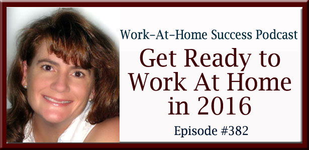 Get Ready to Work At Home in 2016