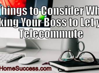 6 Things to Consider When Asking Your Boss to Let You Telecommute