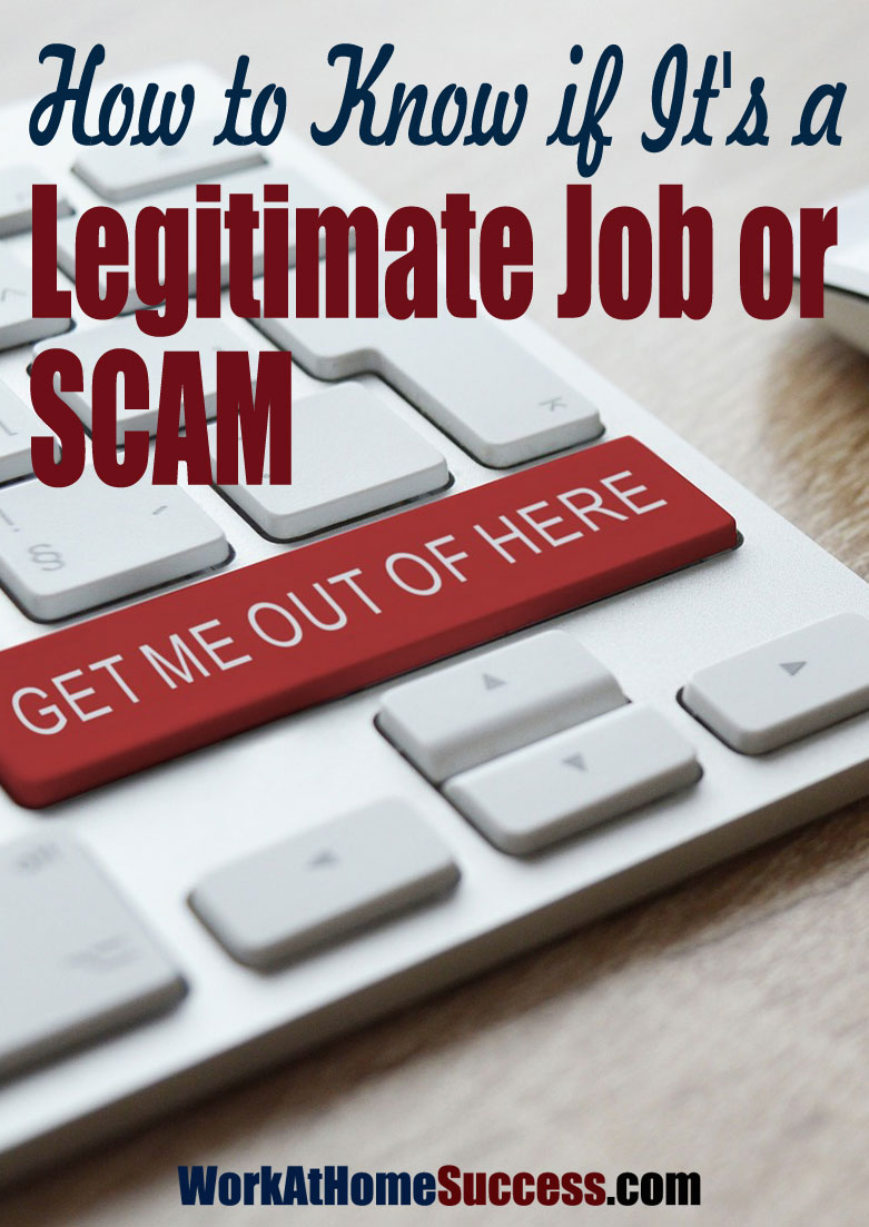 How to Know if It's Legitimate Work-At-Home Job or a Scam