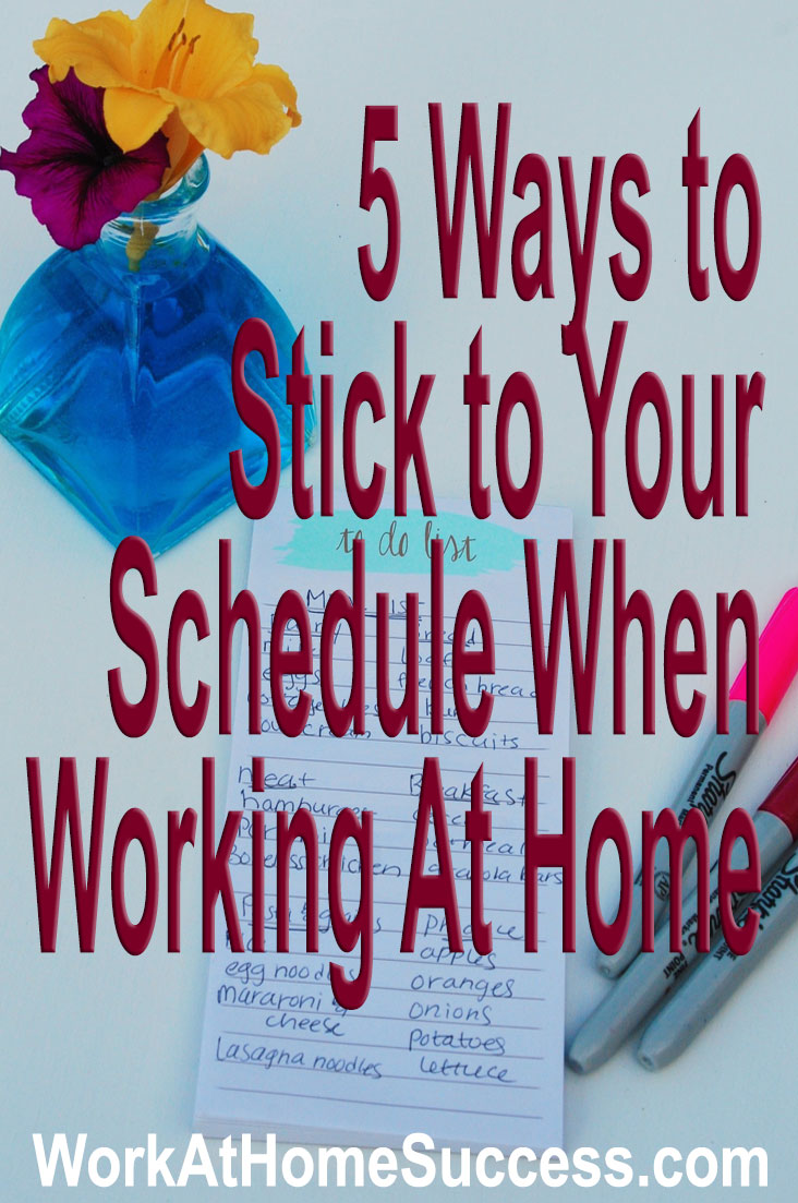5 Ways To Stick To Your Schedule When Working From Home