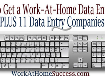How to Get a Work-At-Home Data Entry Job PLUS 11 Data Entry Companies