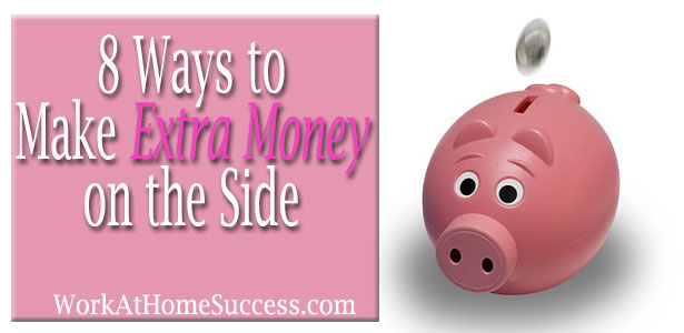 8 Ways to Make Extra Money on the Side
