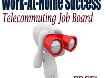 Work At Home Success Telecommuting Job Board