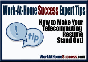 How to Make Your Telecommuting Resume Stand Out