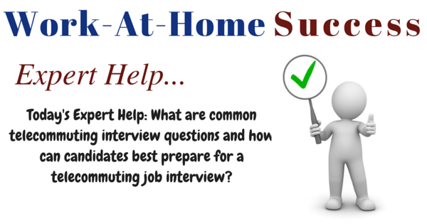 common telecommuting job interview questions and how to
