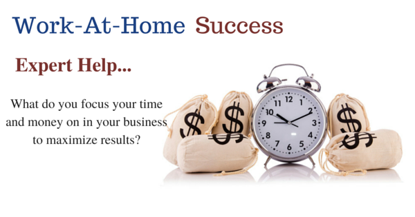 Expert Tips: What do you focus your time and money on in your business to maximize results?