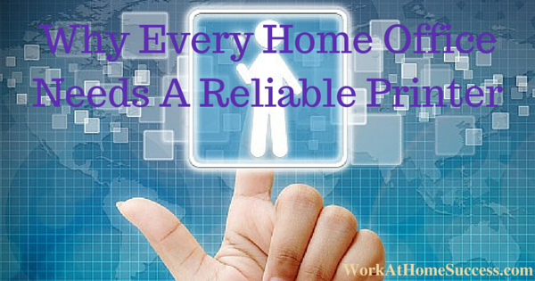 Why Every Home Office Needs A Reliable Printer