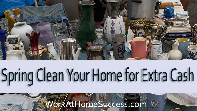 Spring Clean Your Home for Extra Cash