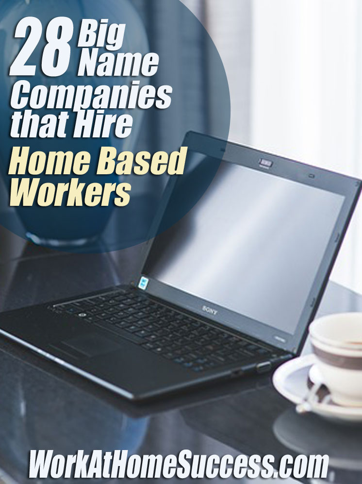 28+ Big Name Companies that Hire Home-Based Workers