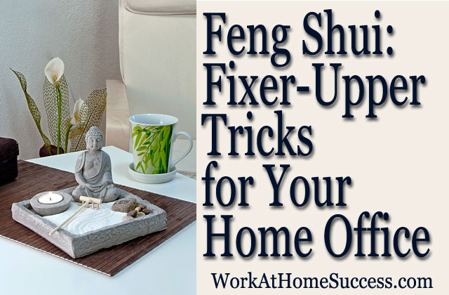 Feng Shui Office: Fixer-Upper Tricks for Your Home Office