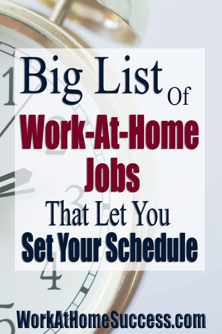 Big List of Work-At-Home Jobs that Let You Set Your Schedule