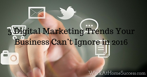 5 Digital Marketing Trends Your Business Can't Ignore in