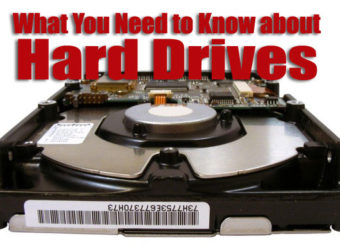 What You Need to Know About Hard Drives