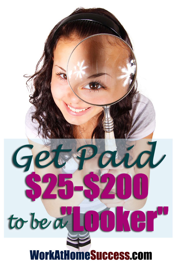 "Get Paid $25-$200 to be a ""Looker"""