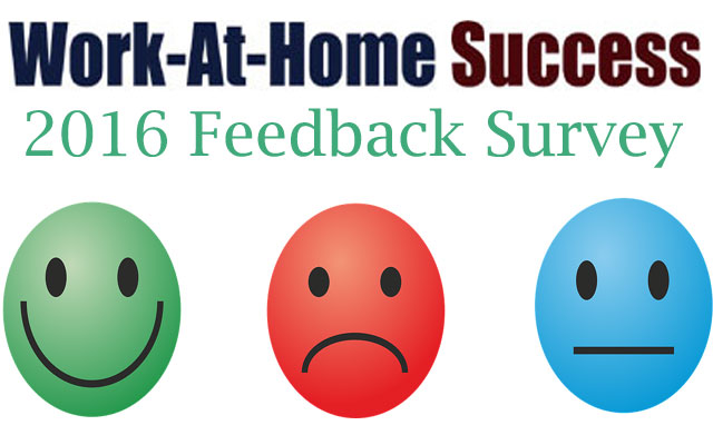 Work-At-Home Success 2016 Feedback Survey