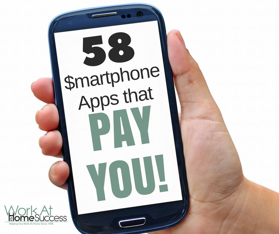 58 Smartphone Apps that Pay You