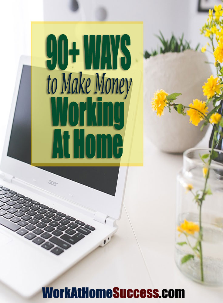 90+ Ways to Make Money At Home