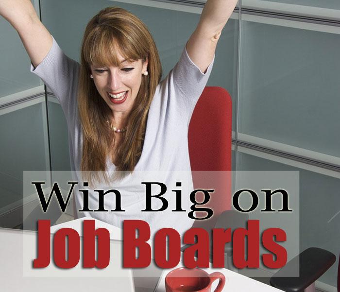 Win Big on Job Boards