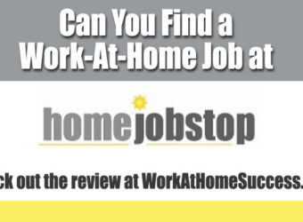 Can You Find a Work-At-Home Job at HomeJobStop?