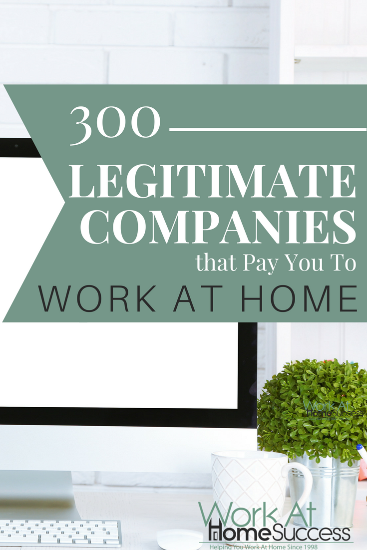 300+ Legitimate Companies that Pay You to Work At Home