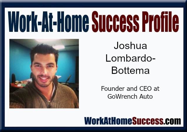 Work-At-Home Success Story: Joshua Lombardo-Bottema
