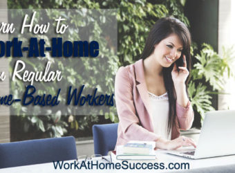 Learn How to Work At Home From Regular Home Based Workers