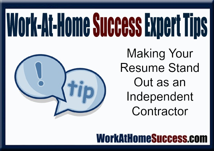 Work-At-Home Success Expert Tips: How to Make Your Resume Stand Out