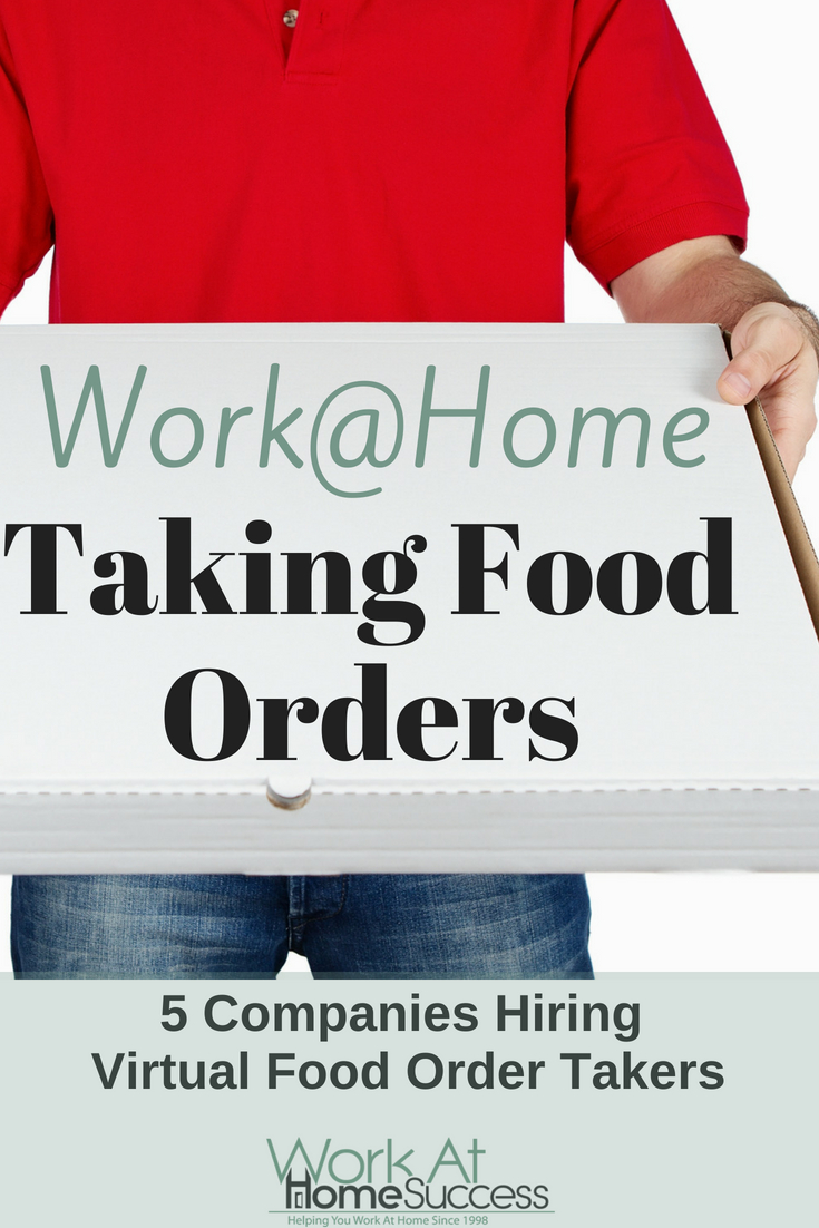 List of companies that hire work at home order takers for restaurants plus information about pay, hours, and more.