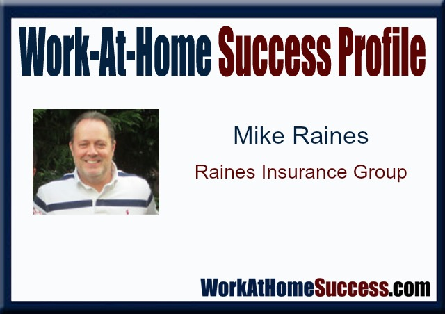 Work-At-Home Success Profile: Mike Raines