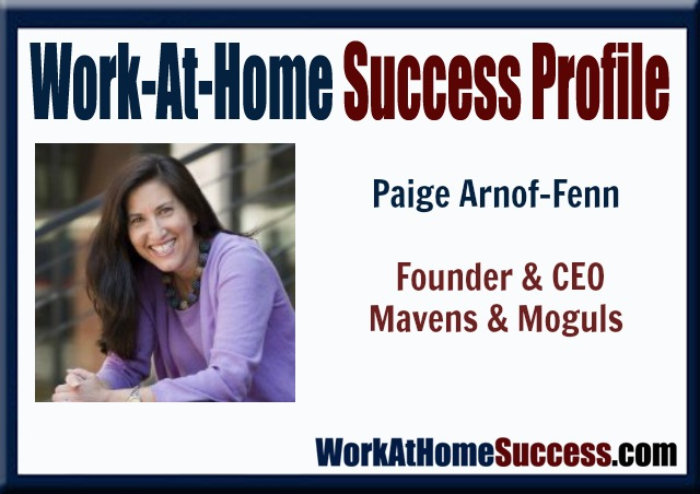 Work-at-Home Success Profile: Paige Arnof-Fenn