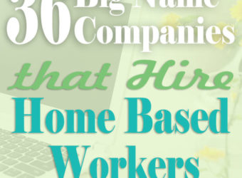 36 Big Name Companies that Hire Home-Based Workers